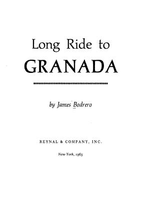 Long Ride to Granada