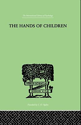 The Hands Of Children PDF