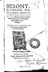 Hieronymi Cardani Mediolanensis Medici. De rerum varietate, libri XVII