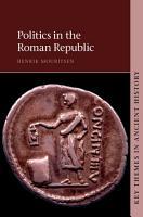Politics in the Roman Republic PDF