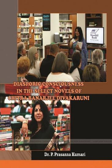 Diasporic Consciousness in the select novels of Chitra anarjee Divakaruni PDF