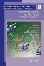 Recent Advances in QSAR Studies: Methods and Applications