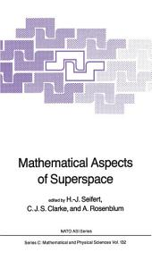Mathematical Aspects of Superspace