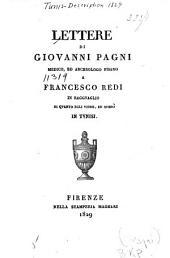 Lettere di Giovanni Pagni: a Francesco Redi ... di quanto egli vidde ed operò in Tunisi