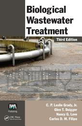 Biological Wastewater Treatment: Edition 3