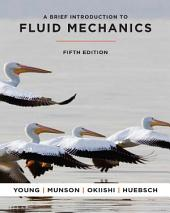 A Brief Introduction To Fluid Mechanics, 5th Edition