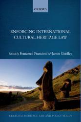 Enforcing International Cultural Heritage Law Book PDF
