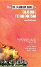 The No Nonsense Guide to Global Terrorism PDF