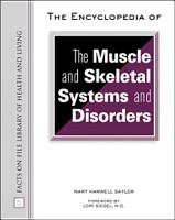 The Encyclopedia of the Muscle and Skeletal Systems and Disorders PDF