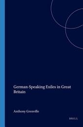 German-speaking Exiles in Great Britain: Volume 2