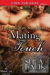 Mating Touch [Paranormal Wars: Stone Haven 10]