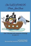 The ULTIMATE Pirate Joke Book