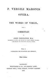 P. Vergili Maronis Opera: Volume 1