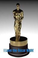 I Love the Oscar Night