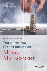 Einfach richtig Geld verdienen mit Money Management PDF