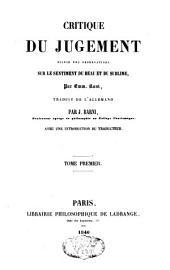 Critique du jugement: suivie des observations sur le sentiment du beau et du sublime, Volume1