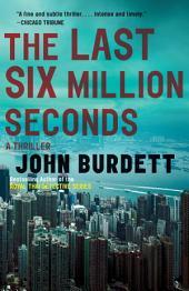 The Last Six Million Seconds