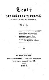 Teatr starozytny w Polsce. (Das alte Theater in Polen). pol. - Warschau, Sennewald 1841