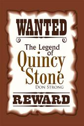 The Legend of Quincy Stone