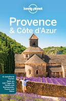 Lonely Planet Reisef  hrer Provence  C  te d Azur PDF
