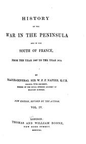 History of the War in the Peninsula: And in the South of France, from the Year 1807 to the Year 1814, Volume 4
