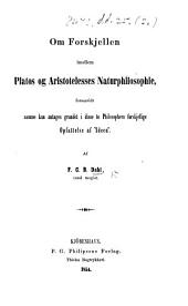 "Om Forskjellen imellem Platos og Aristotelesses Naturphilosophie, forsaavidt samme kan antages grundet i disse to Philosophers forskjellige Opfattelse af ""Ideen."""