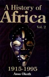 A History Of Africa  African Nationalism And The De Colonisation Process