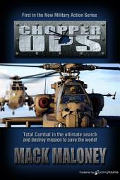 Chopper Ops