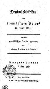 Denkwürdigkeiten des französischen Kriegs im Jahre 1793: Zweyten Bandes erster Heft, Band 2