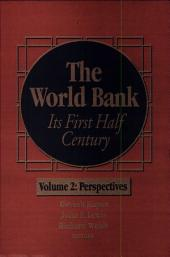 The World Bank: Its First Half Century (Vol. II)