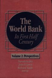 The World Bank: Its First Half Century, Volume 2