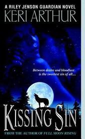 Kissing Sin: A Riley Jenson Guardian Novel