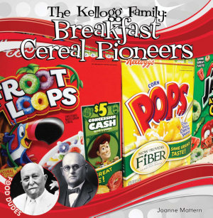 Kellogg Family  Breakfast Cereal Pioneers PDF