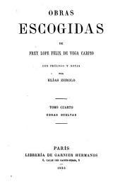Obras escogidas de Frey Lope Félix de Vega Carpio: Volumen 4