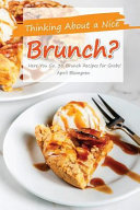 Thinking about a Nice Brunch?