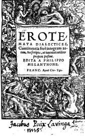 Erotemata Dialectices, Continentia fere integram artem, Ita scripta, ut iuuentuti utiliter proponi poßint