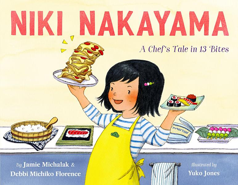 Download Niki Nakayama  A Chef s Tale in 13 Bites Book
