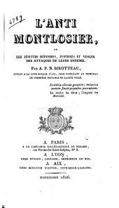 L'anti Montlosier, ou, Les Jésuites défendus, justifiés et vengés des attaques de leurs ennemis