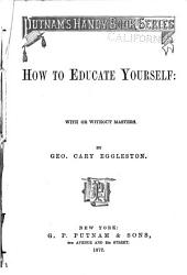 How to Educate Yourself: With Or Without Masters
