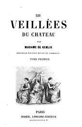 Les veillées du château: Volume1