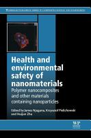 Health and Environmental Safety of Nanomaterials PDF