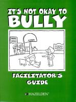 It s Not Okay To Bully Facilitator s Guide   Item 5664 PDF