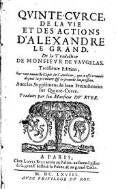Qvinte-Cvrce, de la vie et des actions d'Alexandre le Grand