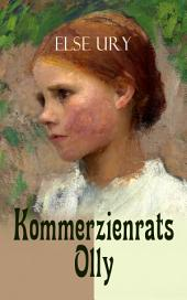 Kommerzienrats Olly: Mädchenbuch-Klassiker