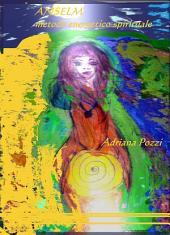 Anselm metodo energetico spirituale
