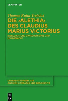 Die  Alethia  des Claudius Marius Victorius PDF