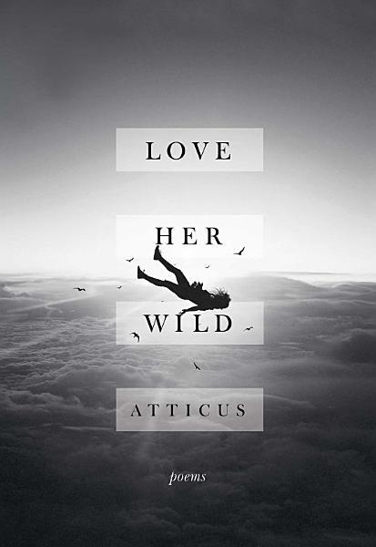 Download Love Her Wild Book