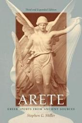Arete: Greek Sports from Ancient Sources, Edition 2