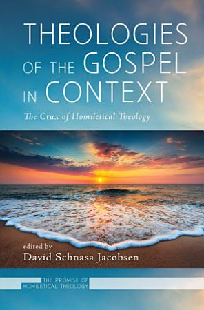 Theologies of the Gospel in Context PDF