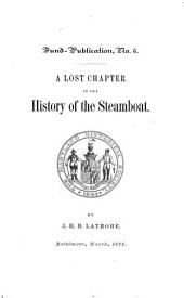 A Lost Chapter in the History of the Steamboat: Volume 268